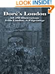 Dore's London: All 180 Illustrations...