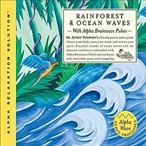 Rainforest & Ocean Waves Audiobook