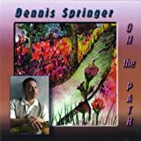 echange, troc Dennis Springer - On the Path