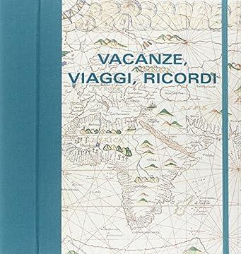 Cover Vacanze, viaggi, ricordi