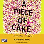 A Piece of Cake | Cupcake Brown