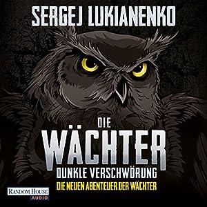 Dunkle Verschwörung (Die neuen Abenteuer der Wächter 2) Hörbuch