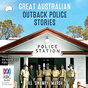 Great Australian Outback Police Stories Audiobook
