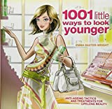 img - for 1001 Little Ways to Look Younger book / textbook / text book