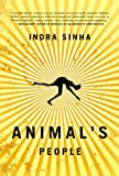 Animal's People: A Novel