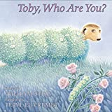 Toby, Who Are You? (0060007052) by Steig, William
