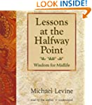Lessons at the Halfway Point: Wisdom...