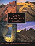 img - for Great Excavations: Tales of Early Southwestern Archaeology, 1888-1939 by Melinda Elliott (1995-08-15) book / textbook / text book
