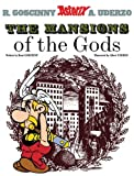 The Mansions of The Gods (Asterix (Orion Hardcover))