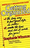 Getting Organized: The Easy Way to Put Your Life in Order (0446391735) by Winston, Stephanie