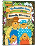 The Berenstain Bears - Family Matters...