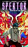 img - for Doctor Spektor: Master of the Occult Volume 1 book / textbook / text book