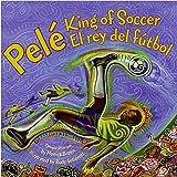 img - for Pele, King of Soccer/Pele, El rey del futbol book / textbook / text book
