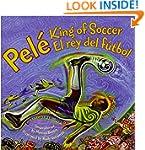 Pele, King of Soccer/Pele, El rey del...