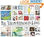 An Illustrated Life: Drawing Inspirat...
