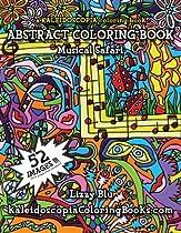 Musical Safari: A Kaleidoscopia Coloring Book: An Abstract Coloring Book