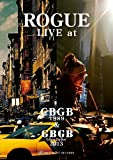 ROGUE LIVE at CBGB 1989 & GBGB 2013 [DVD]