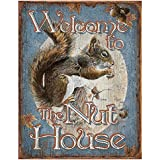 Welcome to the Nut House Squirrels Distressed Retro Vintage Tin Sign