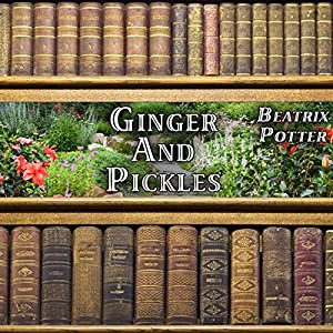 Ginger and Pickles Audiobook