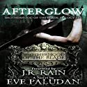 Afterglow: Brotherhood of the Blade Trilogy, Book 2 (       UNABRIDGED) by Eve Paludan Narrated by Dave Wright