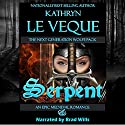 Serpent Audiobook by Kathryn Le Veque Narrated by Brad Wills
