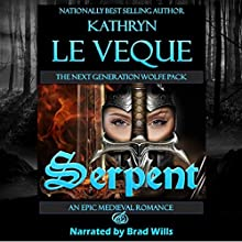 Serpent (       UNABRIDGED) by Kathryn Le Veque Narrated by Brad Wills