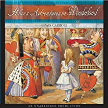 Alice's Adventures in Wonderland Audiobook by Lewis Carroll Narrated by Jim Dale