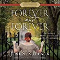Forever and Forever Audiobook by Josi S. Kilpack Narrated by Cassandra Campbell