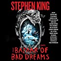 The Bazaar of Bad Dreams: Stories Audiobook by Stephen King Narrated by Stephen King, Dylan Baker, Brooke Bloom, Hope Davis, Kathleen Chalfant, Santino Fontana, Peter Friedman