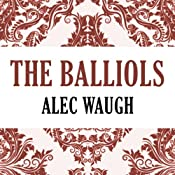 The Balliols | [Alec Waugh]