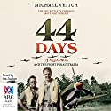 44 Days: 75 Squadron and the Fight for Australia Audiobook by Michael Veitch Narrated by Michael Veitch