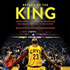 Return of the King: LeBron James, the Cleveland Cavaliers and the Greatest Comeback in NBA History Hörbuch von Brian Windhorst, Dave McMenamin Gesprochen von: Brian Windhorst, Dave McMenamin