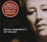 Martha Wainwright San Fusils, Ni Souliers, A Paris- Piaf Record