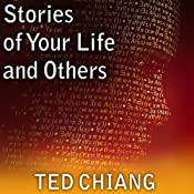 Stories of Your Life and Others | [Ted Chiang]
