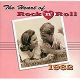 The Heart of Rock 'N' Roll 1962