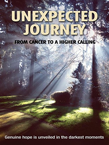 Unexpected Journey: From Cancer to a Higher Calling on Amazon Prime Video UK