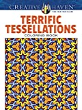 Creative Haven Terrific Tessellations Coloring Book (Adult Coloring)
