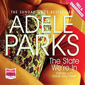 The State We're In | [Adele Parks]