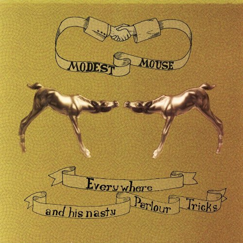 Everywhere & His Nasty Parlour Tricks by Modest Mouse