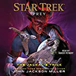 The Jackal's Trick: Star Trek: Prey, Book 2 | John Jackson Miller