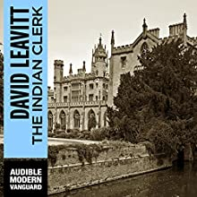 The Indian Clerk Audiobook by David Leavitt Narrated by Graeme Malcom