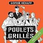 Poulets grillés (Anne Capestan 1) | Livre audio Auteur(s) : Sophie Hénaff Narrateur(s) : Christine Braconnier
