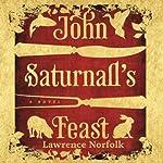 John Saturnall's Feast | Lawrence Norfolk