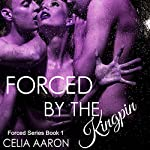 Forced by the Kingpin: Forced Series, Book 1 | Celia Aaron