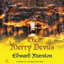 The Merry Devils: Nicholas Bracewell, Book 2 (       UNABRIDGED) by Edward Marston Narrated by Andrew Wincott