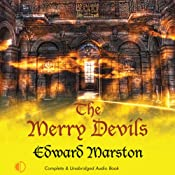 The Merry Devils: Nicholas Bracewell, Book 2 | Edward Marston