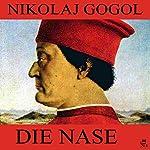 Die Nase | Nikolaj Gogol