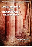 Legal Secrets For Independent Filmmakers