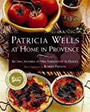bookshop cuisine  Patricia Wells at Home in Prov: Recipes Inspired by Her Farmhouse in France   because we all love reading blogs about life in France