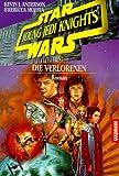 Star Wars. Young Jedi Knights 3. Die Verlorenen.